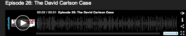 David Carlson Case Podcast