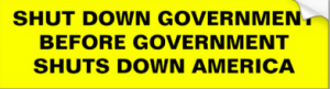 Shut down Government