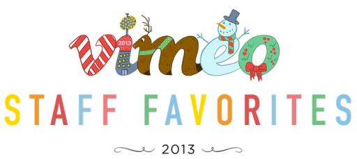 Vimeo Staff Favorites 2013