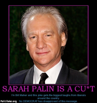 sarah-palin-is-a-cut-maher-democrats-palin-c-nt-obama-politics-1331874524