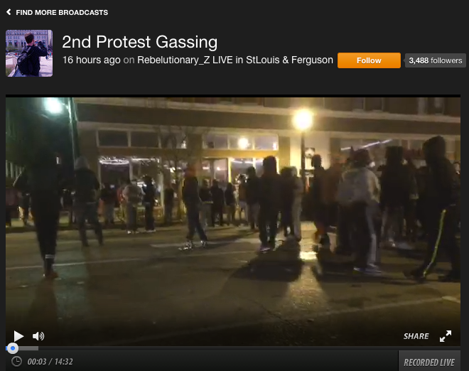 "Livestreaming The Ferguson ""Protests"" 